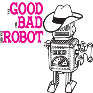 The Good, the Bad and the Robot