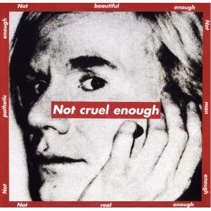 Not cruel enough