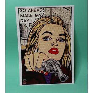 Go Ahead, Make My Day print