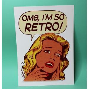 OMG, I'M So Retro print